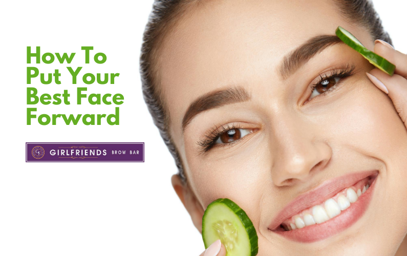 how to put your best face forward
